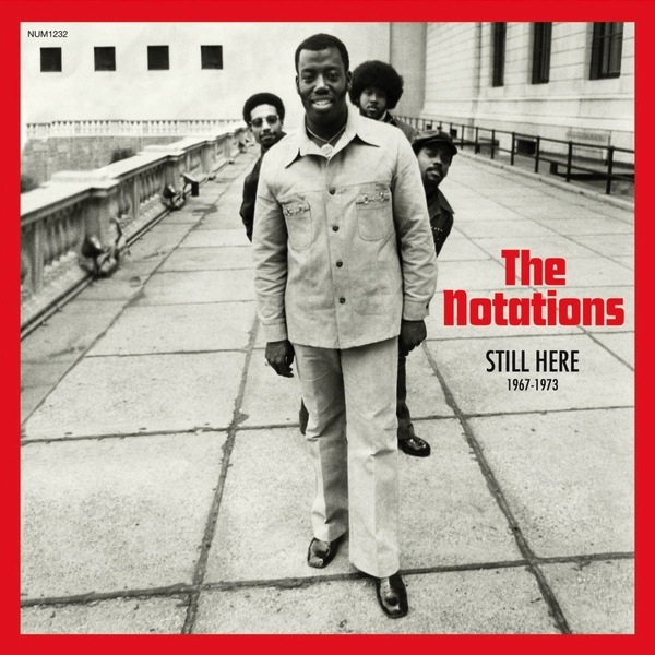 THE NOTATIONS - STILL HERE 1967-1973 LP