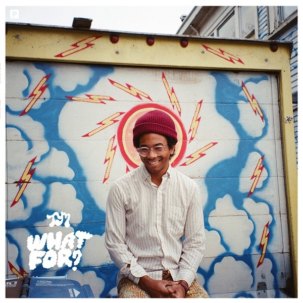 TORO Y MOI - WHAT FOR? (LIMITED COLOURED+POSTER)