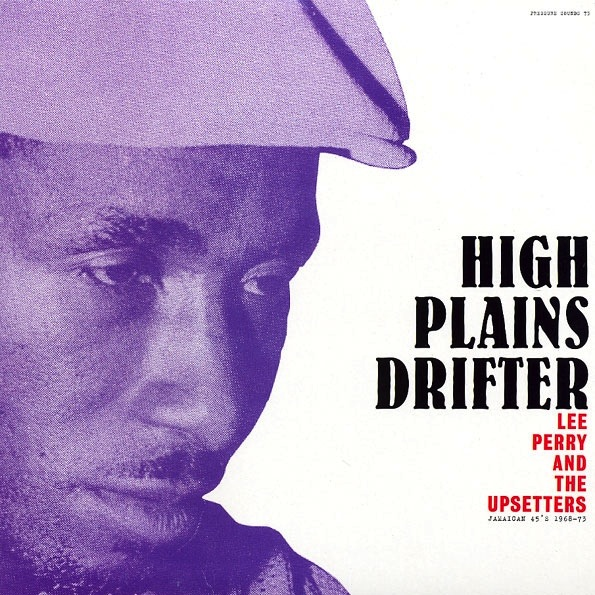 LEE PERRY - HIGH PLAINS DRIFTER 2LP