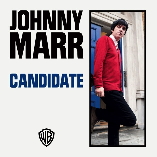 JOHNNY MARR - CANDIDATE 7""