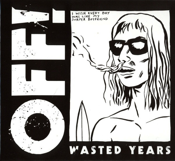 OFF! - WASTED YEARS LP