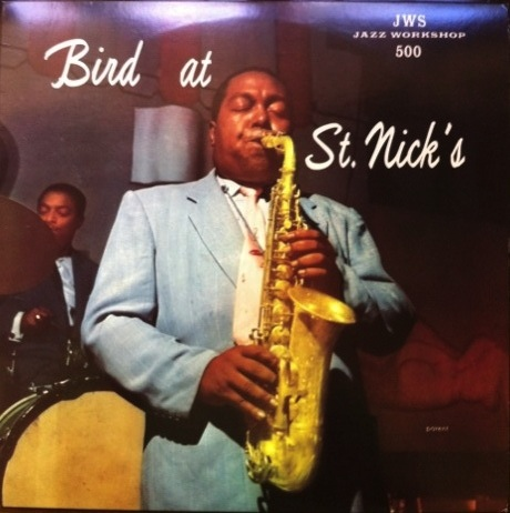 CHARLIE PARKER - BIRD AT ST. NICKS LP