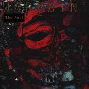 WARPAINT - THE FOOL 2LP