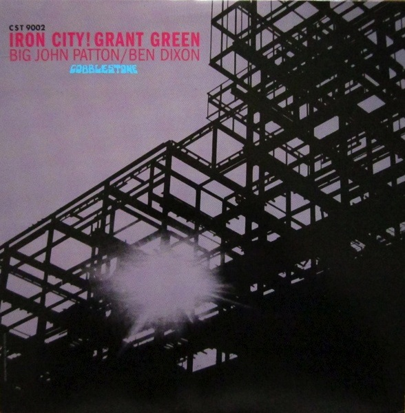 GRANT GREEN - IRON CITY LP