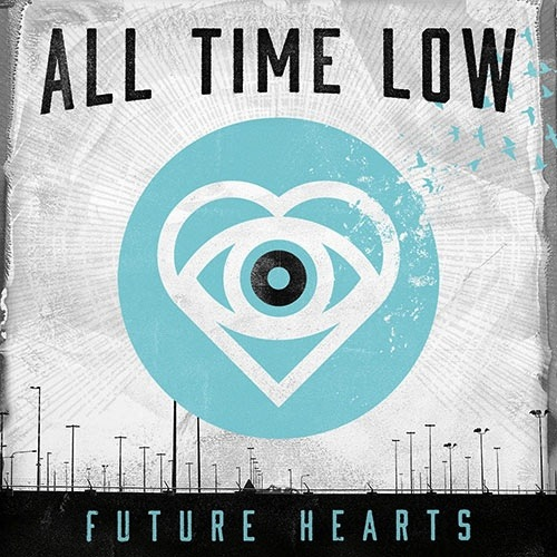 ALL TIME LOW - FUTURE HEARTS LP