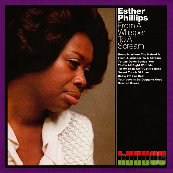 ESTHER PHILLIPS - FROM A WHISPER TO A SCREAM LP
