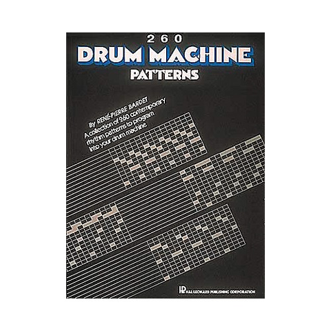 260 DRUM MACHINE Patterns By Rene-Pierre Bardet