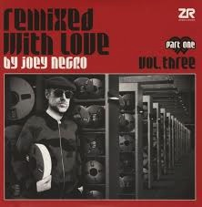 JOEY NEGRO - REMIXED  WITH LOVE VOL 3 PART 1 2LP