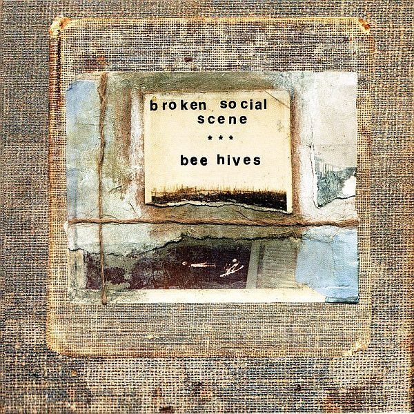 BROKEN SOCIAL SCENE - BEE HIVES LP
