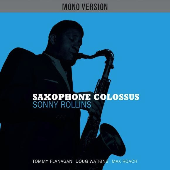 SONNY ROLLINS - SAXOPHONE COLOSSUS LP (MONO VERSION)