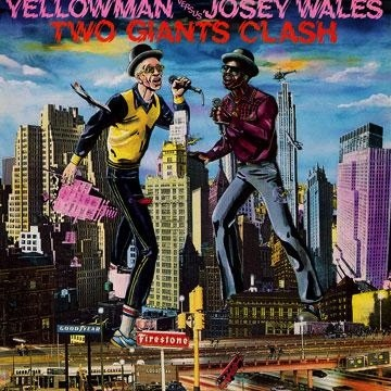 YELLOWMAN VS. JOSEY WALES - TWO GIANTS CLASH LP