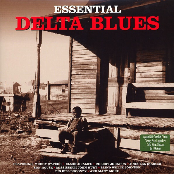 VARIOUS - ESSENTIAL DELTA BLUES 2LP (180G)