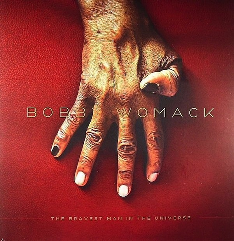 BOBBY WOMACK - THE BRAVEST MAN IN THE UNIVERSE LP
