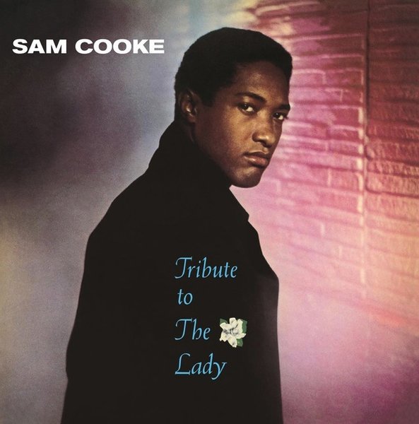 SAM COOKE -  TRIBUTE TO THE LADY LP