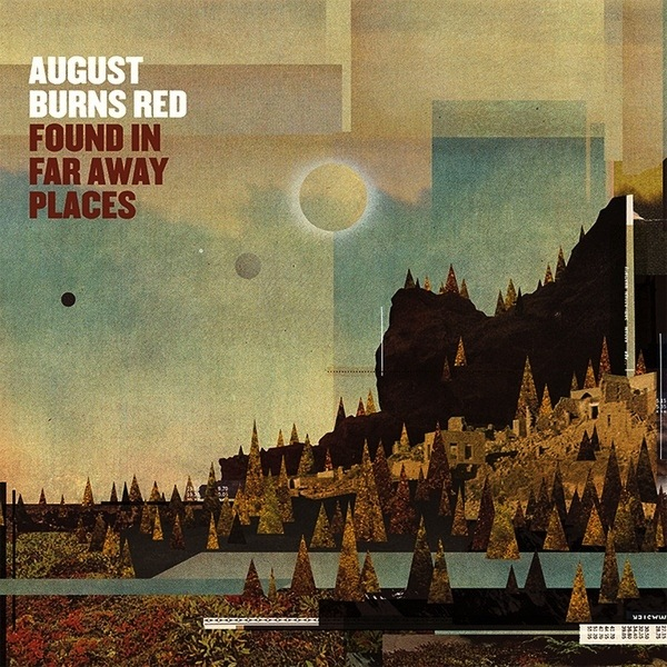 AUGUST BURNS RED - FOUND IN A FAR AWAY PLACE LP