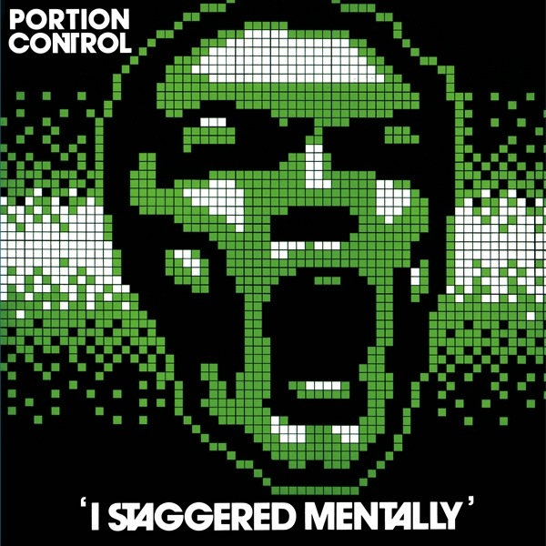 PORTION CONTROL - I STAGGERED MENTALLY LP