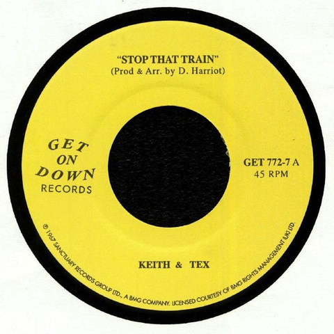 KEITH & TEX - STOP THAT TRAIN/LEAVING ON THAT TRAIN 7""