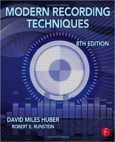 Modern Recording Techniques: 8TH EDITION