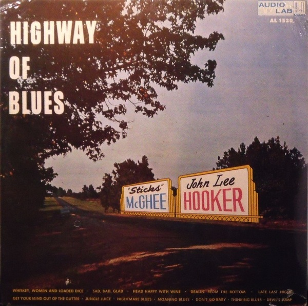 JOHN LEE HOOKER & STICKS MCGHEE - HIGHWAY OF BLUES LP