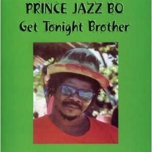 PRINCE JAZZBO - GET TOGETHER BROTHER LP