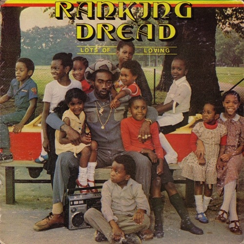 RANKING DREAD - LOTS OF LOVING LP