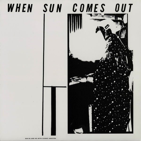 SUN RA & HIS MYTH SCIENCE ARKESTRA - WHEN SUN COMES OUT LP