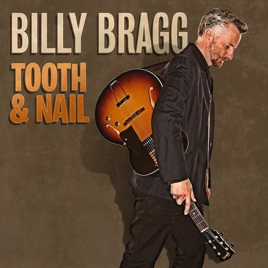 Billy Bragg - Tooth & Nail LP