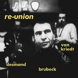 DAVE BRUBECK QUINTET - RE-UNION LP