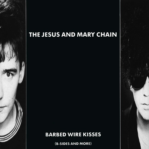 JESUS & MARY CHAIN - BARBED WIRE KISSES (B-SIDES AND MORE) 2LP