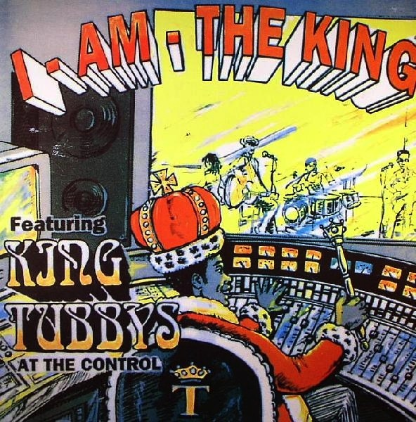 KING TUBBY - I AM THE KING VOL. 1 LP
