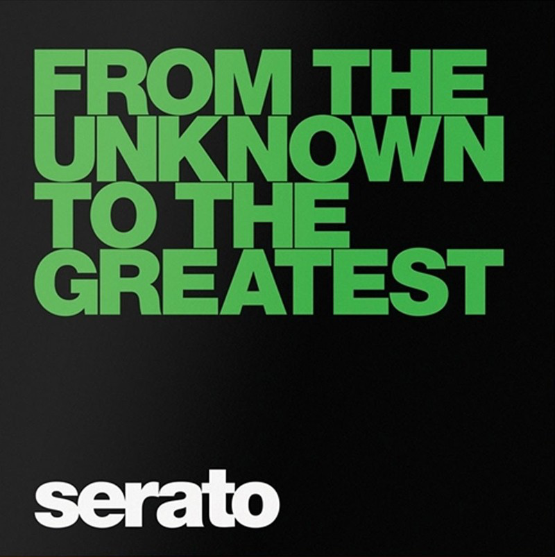 SERATO CONTROL PS BLACK (2LP) THE UNKNOWN TO THE GREATEST - GREEN LABEL