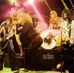 NEW YORK DOLLS - IN TOO MUCH TOO SOON LP (180G)