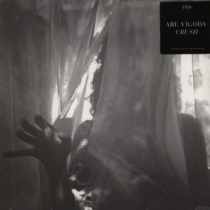 ABE VIGODA - CRUSH LP