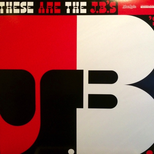 THE JB'S - THESE ARE THE JBS LP