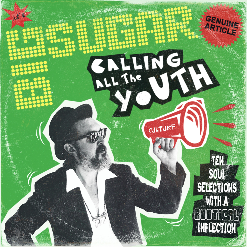 BIG SUGAR - CALLING ALL THE YOUTH LP