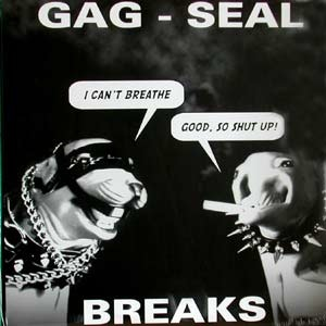 DIRTSTYLE - GAG SEAL BREAKS LP