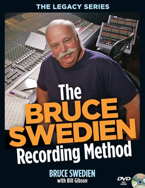 The Bruce Swedien Recording Method with Bill Gibson