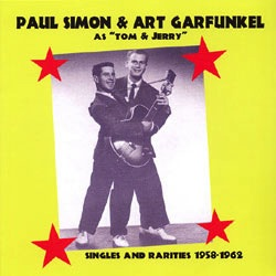 SIMON & GARFUNKEL AS TOM & JERRY - SINGLES & RARITIES