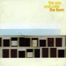 THE SEA AND CAKE - THE FAWN LP