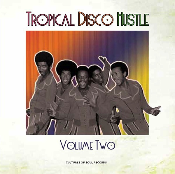 V/A - TROPICAL DISCO HUSTLE VOL. 2 2LP