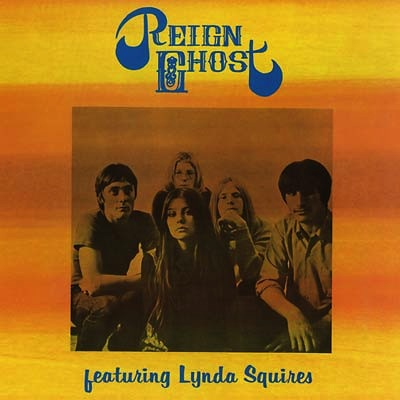 REIGN GHOST - FEAT LYNDA SQUIRES LP