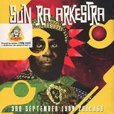 THE SUN RA ARKESTRA - 3RD SEPTEMBER 1988 CHICAGO 2LP
