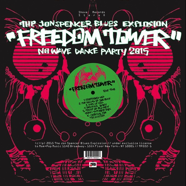 THE JON SPENCER BLUES EXPLOSION ‎– FREEDOM TOWER-NO WAVE DANCE PARTY 2015 LP GREEN VINYL