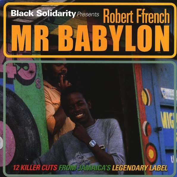 ROBERT FFRENCH - MR. BABYLON LP