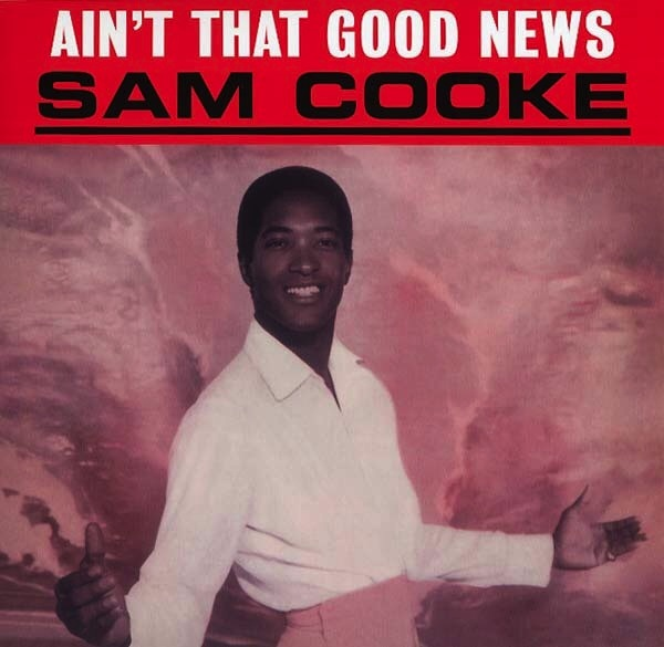 SAM COOKE - AIN'T THAT GOOD NEWS LP