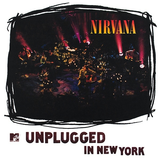NIRVANA - UNPLUGGED IN NEW YORK LP (180 GRAM)