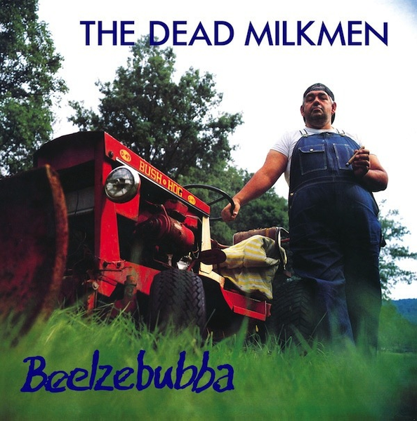 THE DEAD MILKMEN - BEELZEBUBBA LP