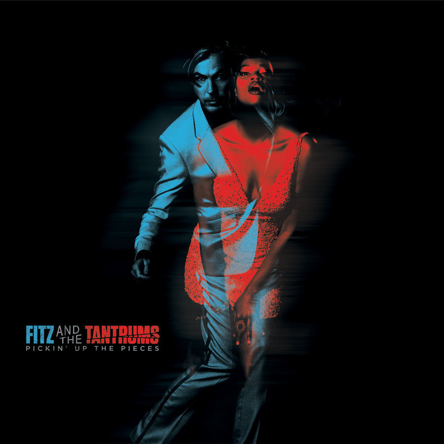 FITZ & THE TANTRUMS - PICKIN UP THE PIECES LP