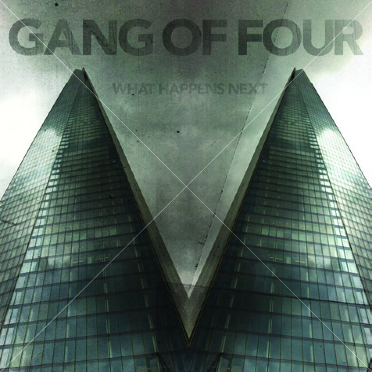 GANG OF FOUR - WHAT HAPPENS NEXT LP