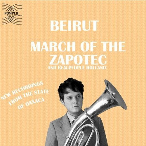BEIRUT - MARCH OF THE ZAPOTEC 2LP